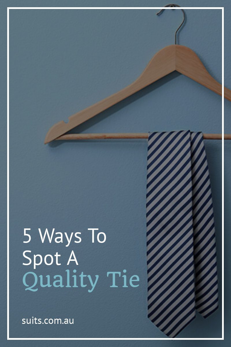 5 Ways to Spot a Quality Tie